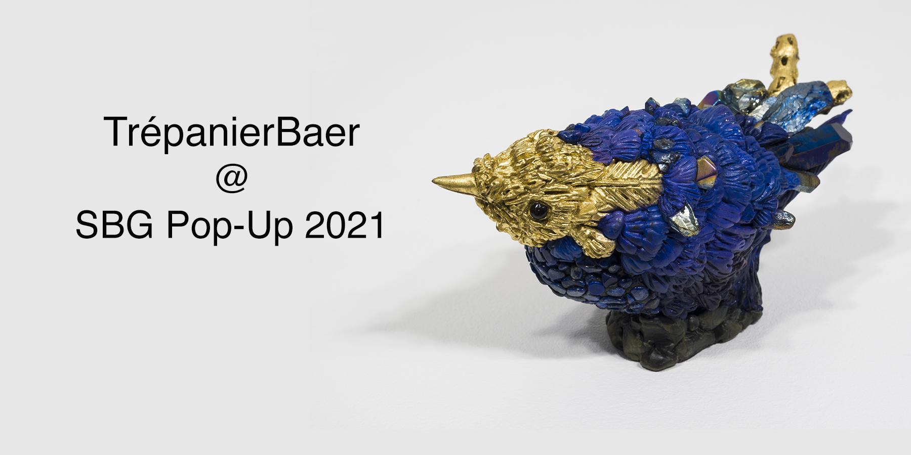 TrépanierBaer at SBG Pop-Up 2021